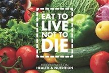 Eat to LIVE not to Die