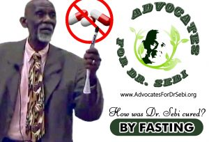 FASTING – Advocates for Dr  Sebi